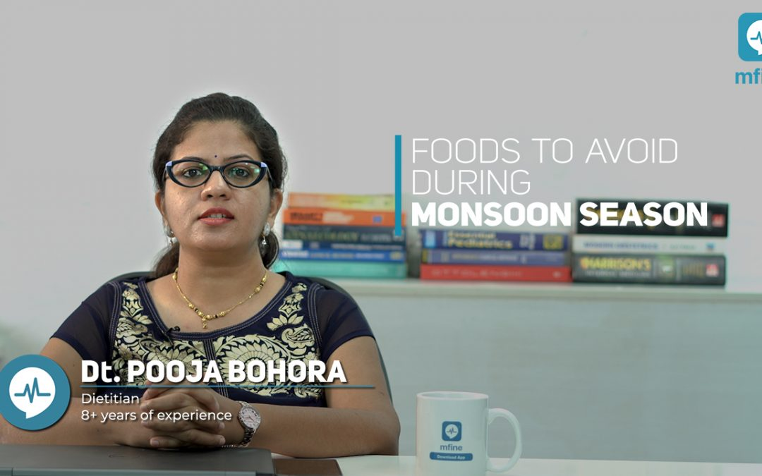 Foods to Avoid During the Monsoons | MedShots